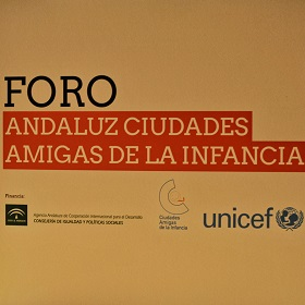 Si no pudiste asistir al 'I Foro Andaluz de Ciudades Amigas de la Infancia', no te pierdas los vídeos