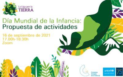 ¿Tienes dudas sobre la propuesta de actividades del Día Mundial de la Infancia? Te las resolveremos el 16 de septiembre